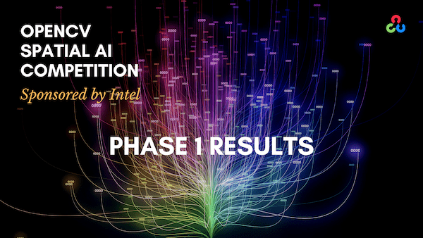 OpenCV Spatial AI Competition Phase 1 Results